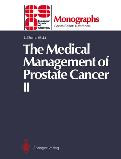 The Medical Management of Prostate Cancer II