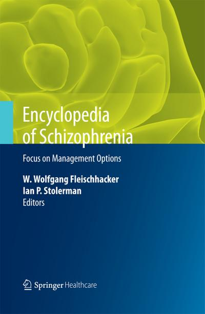 Encyclopedia of Schizophrenia - Focus on Management Options