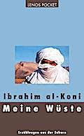 Meine Wüste Erzählungen aus der Sahara 208 S. ...