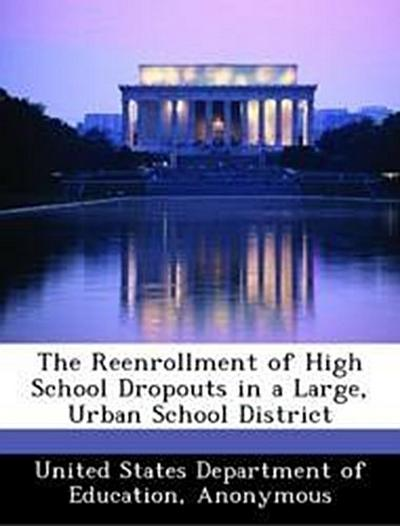 United States Department of Education: Reenrollment of High