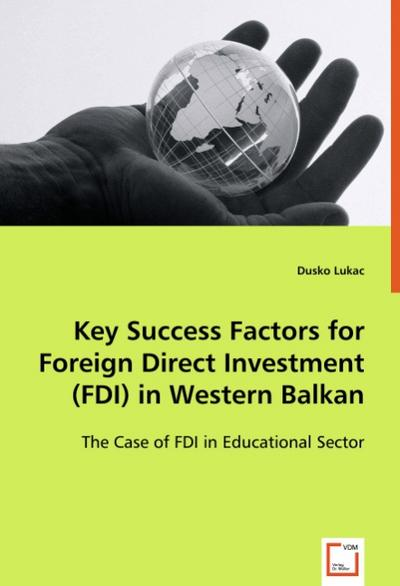 Key Success Factors for Foreign Direct Investment (FDI)in Western Balkan