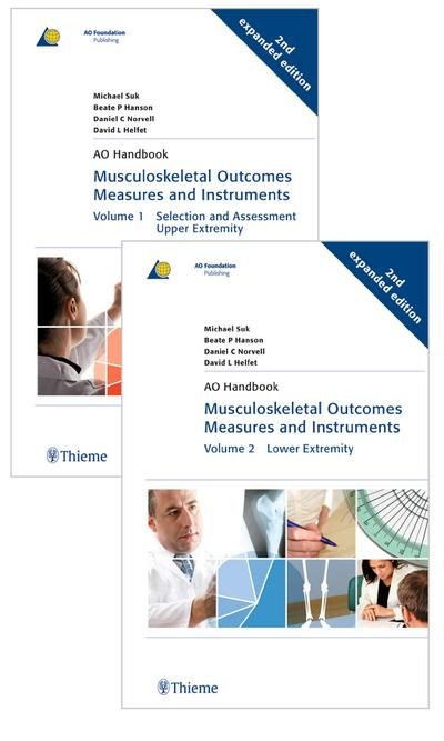 Musculoskeletal Outcomes Measures and Instruments:  Vol.2: Lower Extremities (AO-Publishing)