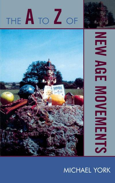 The A to Z of New Age Movements