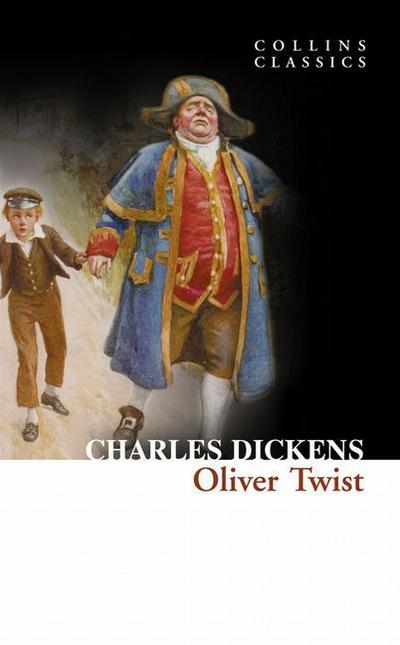 Oliver Twist, English edition (Collins Classics)
