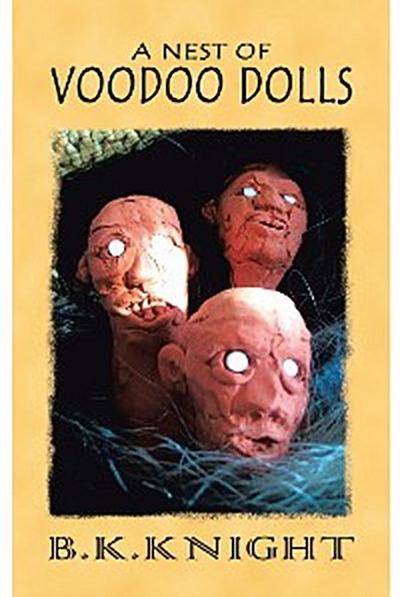 A Nest of Voodoo Dolls