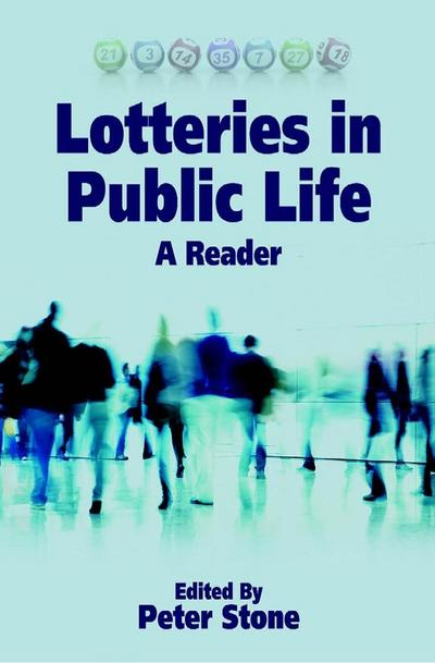 Lotteries in Public Life