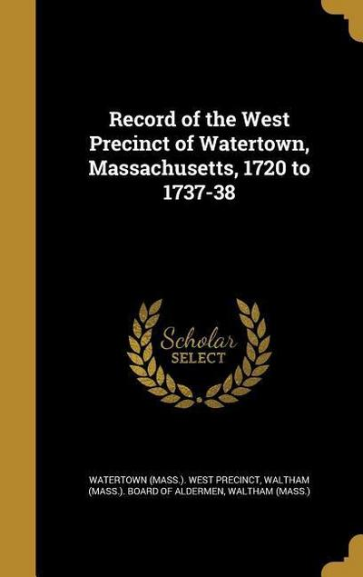 RECORD OF THE WEST PRECINCT OF