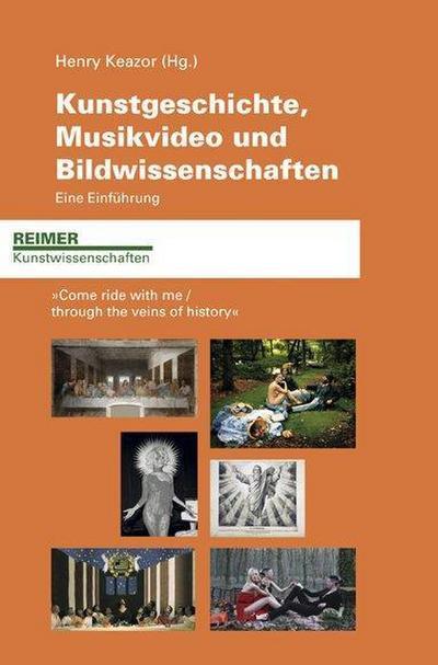 Kunstgeschichte, Musikvideo und Bildwissenschaften. Eine Einführung