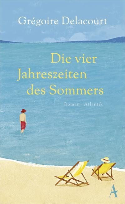 Die vier Jahreszeiten des Sommers; Übers. v. Steinitz, Claudia; Deutsch