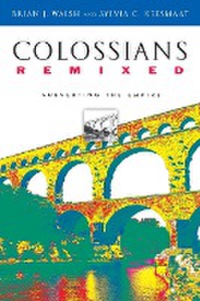 Colossians Remixed