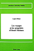 Les voyages et les propriétés d'Henri Michaux