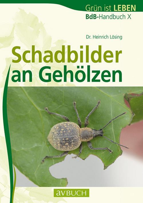 NEU Schadbilder an Gehölzen Heinrich (Dr.) Lösing 482069