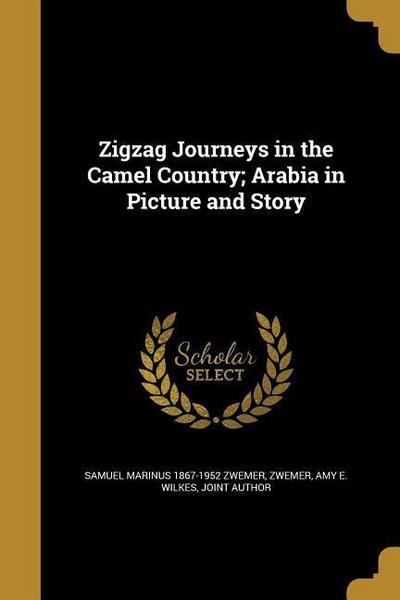ZIGZAG JOURNEYS IN THE CAMEL C