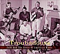 Troubadours-Part 2 - Folk and the Roots of Am ...