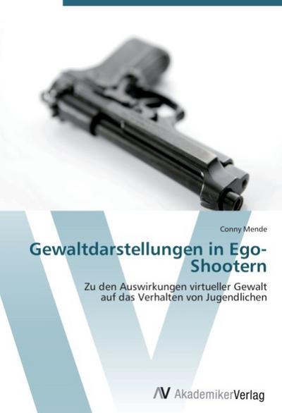 Gewaltdarstellungen in Ego-Shootern