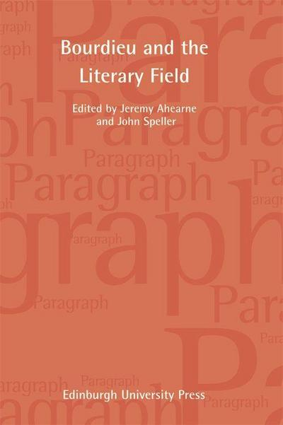 Pierre Bourdieu and the Literary Field