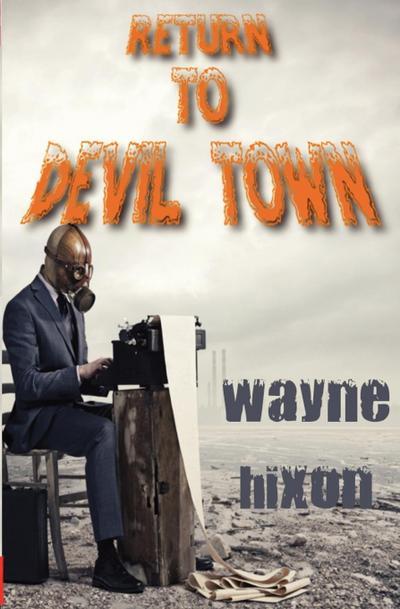 Return to Devil Town (Vampires in Devil Town Book Three)
