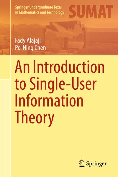 Introduction to Single-User Information Theory