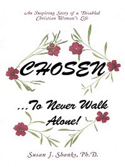 Chosen … to Never Walk Alone!