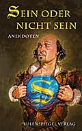 Sein oder nicht sein: Anekdoten über Shakespeare