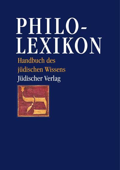 Philo-Lexikon: Handbuch des jüdischen Wissens