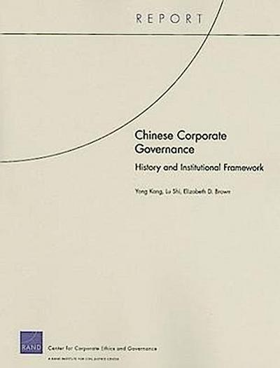 Chinese Corporate Governance: History and Institutional Framework
