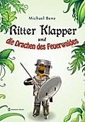 Ritter Klapper und die Drachen des Feuerwalde ...
