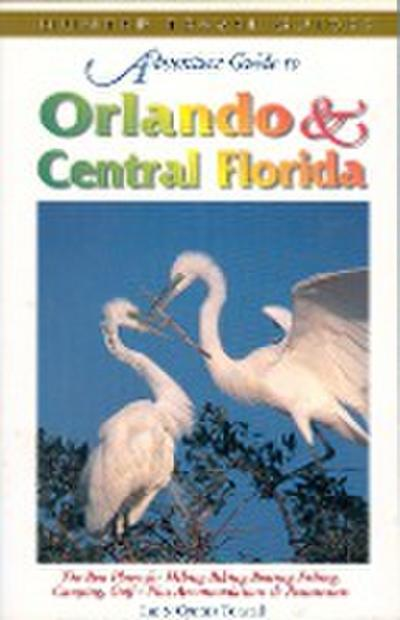 Orlando & Central Florida Adventure Guide