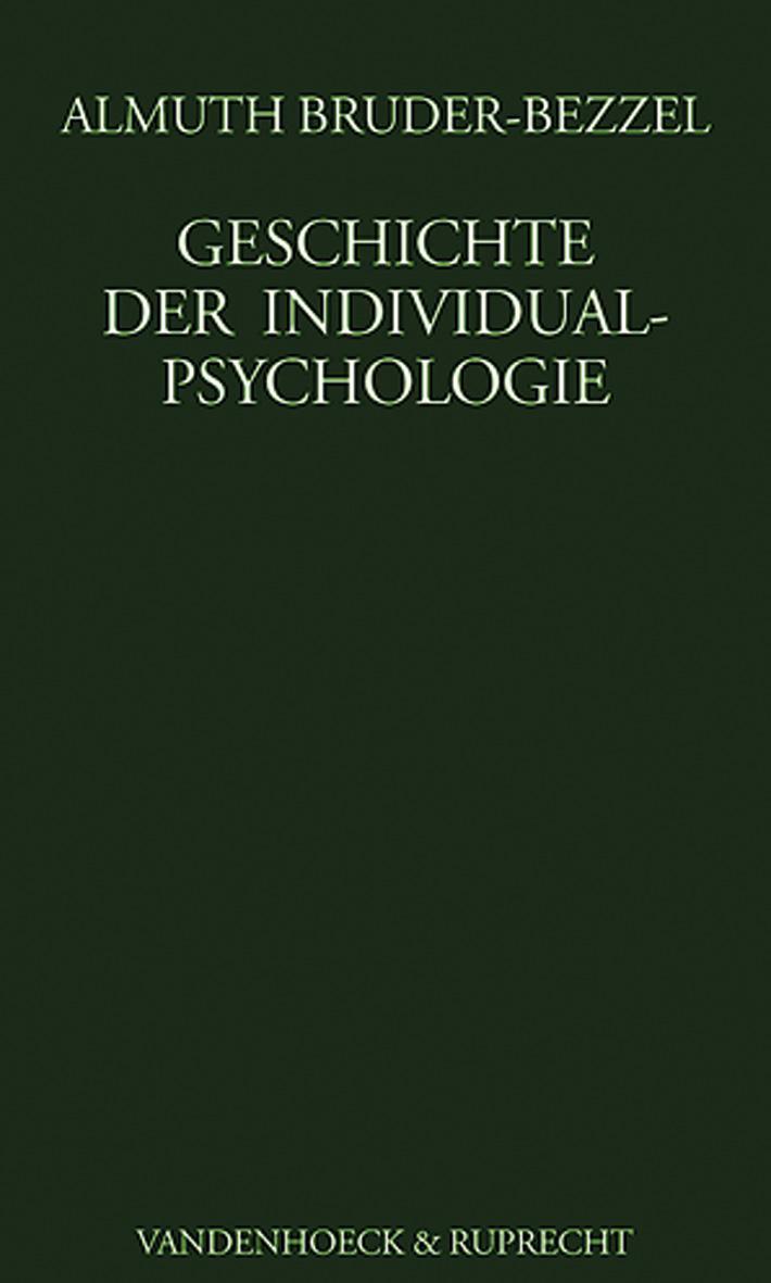 Geschichte der Individualpsychologie Almuth Bruder-Bezzel