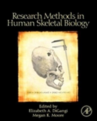 Research Methods in Human Skeletal Biology