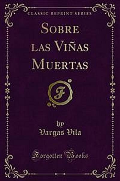 Sobre las Viñas Muertas