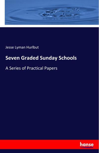 Seven Graded Sunday Schools