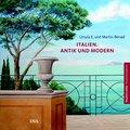 Italien. Antik und modern: Studienreihe Illus ...