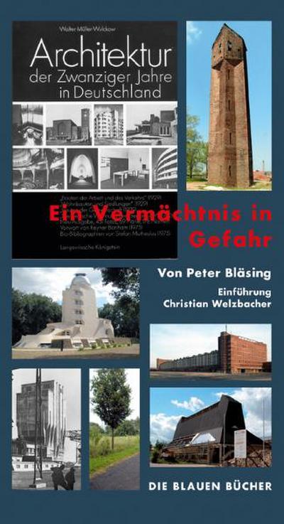 """""""Architektur der Zwanziger Jahre in Deutschland"""" Ein Vermächtnis in Gefahr"""