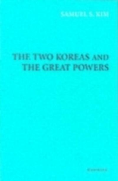 Two Koreas and the Great Powers
