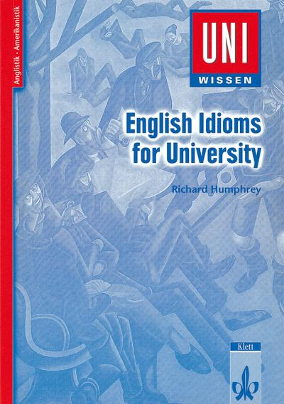 Uni-Wissen, English Idioms for University