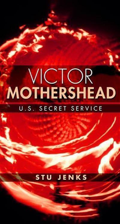 Victor Mothershead: U.S. Secret Service