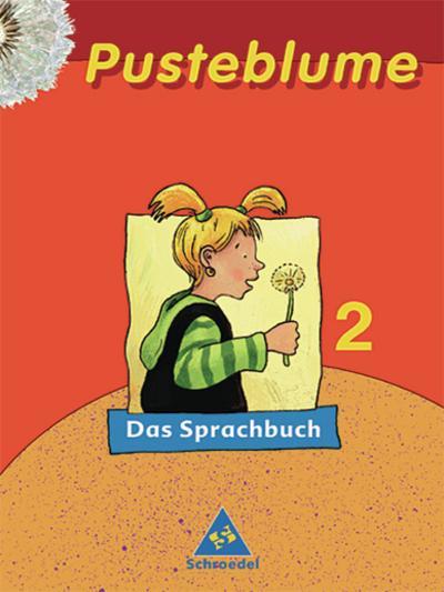 Pusteblume 2. Sprachbuch. Mitte / Nord. RSR 2006