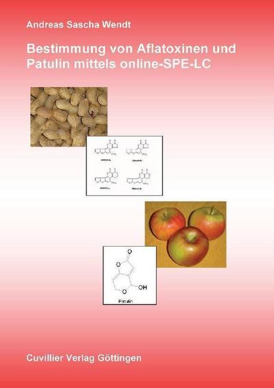 Bestimmung von Aflatoxinen und Patulin mittels online-SPE-LC