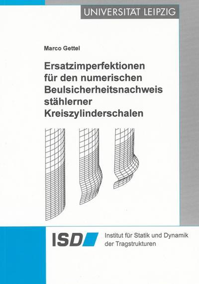 Ersatzimperfektionen für den numerischen Beulsicherheitsnachweis stählerner Kreiszylinderschalen