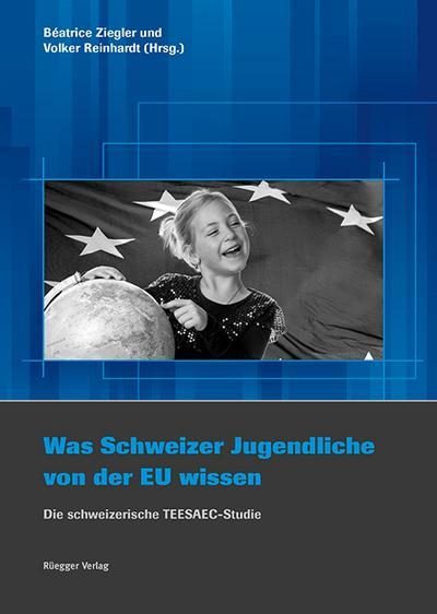 Was schweizerische Jugendliche von der EU wissen