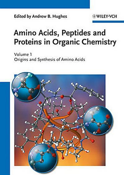 Amino Acids, Peptides and Proteins in Organic Chemistry 1