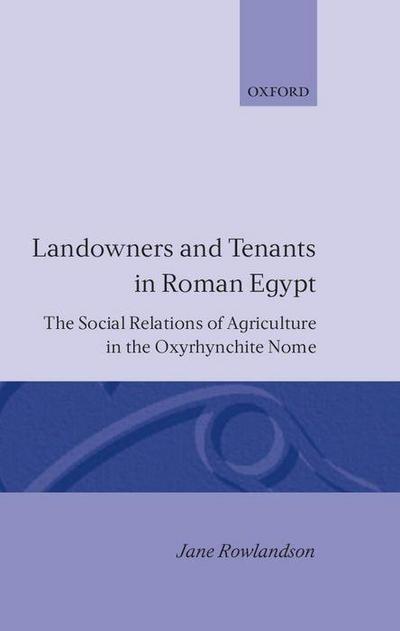 Landowners and Tenants in Roman Egypt