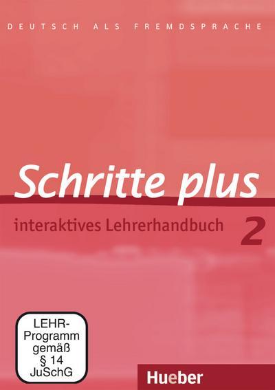 Schritte plus 2. Interaktives Lehrerhandbuch - DVD-ROM: Deutsch als Fremdsprache
