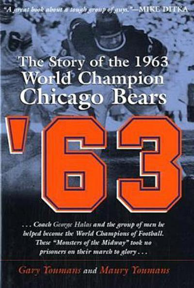 63: The Story of the 1963 World Championship Chicago Bears