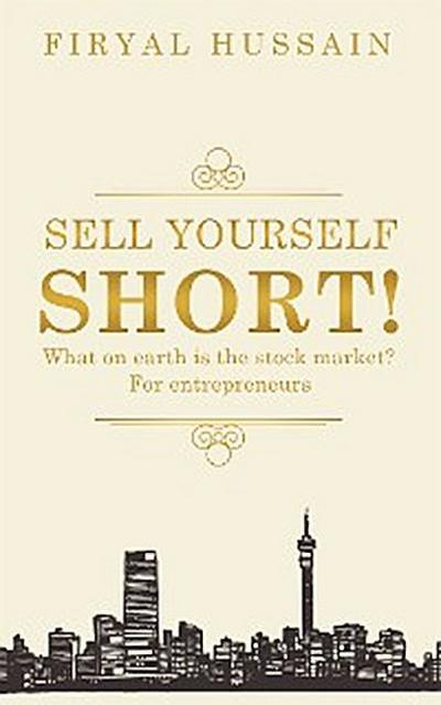 Sell Yourself Short!