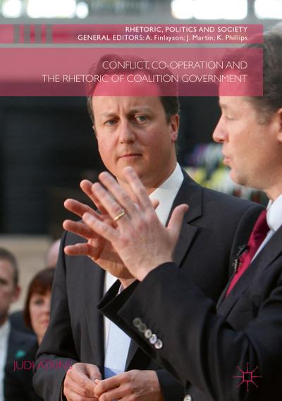 Conflict, Co-operation and the Rhetoric of Coalition Government