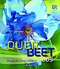 SALE Querbeet durchs Gartenjahr 2009: Das Gar ...