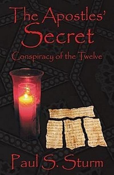 The Apostles' Secret: Conspiracy of the Twelve
