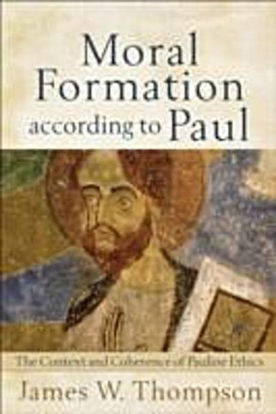 Moral Formation according to Paul